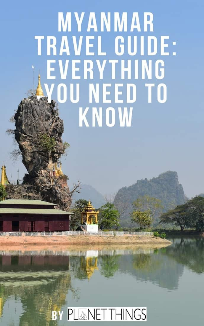Myanmar Budget travel, visa, best time to visit the country, things to do in Myanmar, local food and drinks!