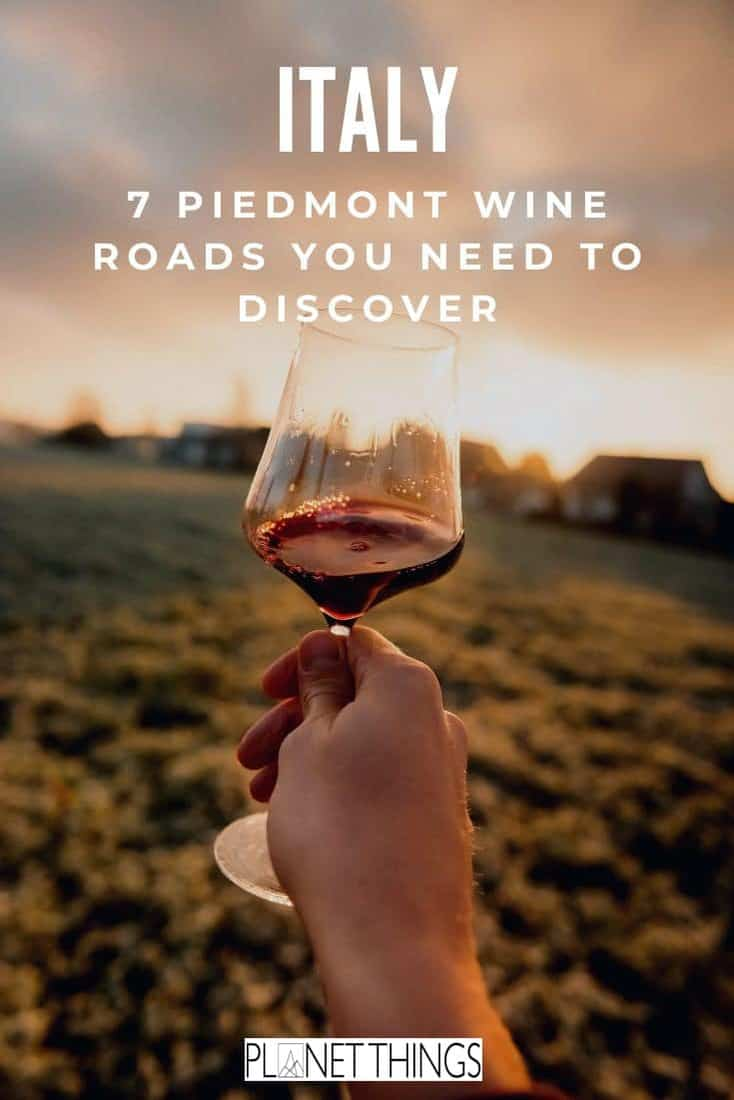 Interested in a culinary experience? Don't miss these Piedmont wine roads. Use this guide to plan your trip and understand the roots of Italian wine. #italywine #winetravel #italytravel #italytraveltips #italytravelblog #piedmontwine