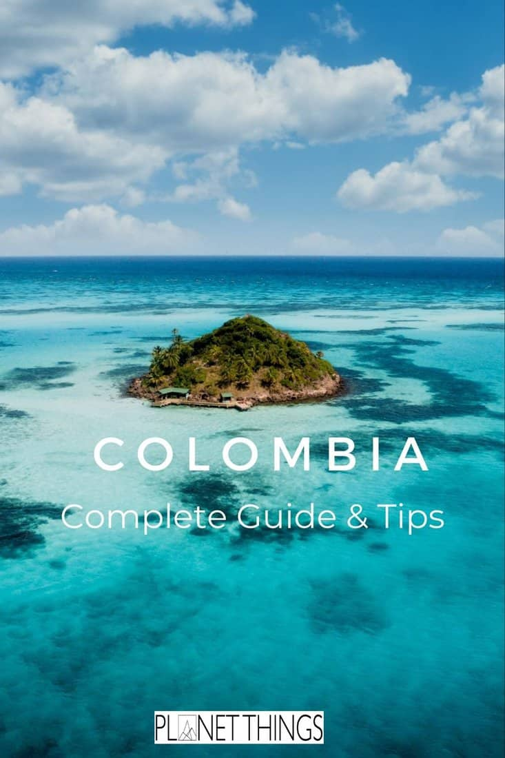 If you want to visit Colombia, these Colombia travel tips will come in handy: find out how to plan a trip to Colombia and the best things to do #colombia #traveltips #travelblog #adventuretravel #travelguide #topholidays #topdestination #colombiatravel