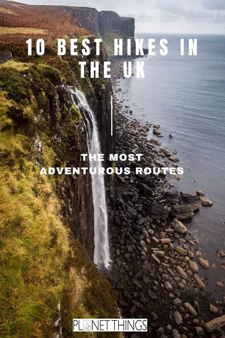 The UK isn't necessarily known for its hiking trails but the country is home to some incredible landscapes. Best hiking trails in the UK: 10 epic routes! #hikingintheUK #BestUKhikes #besthikingtrailsUK