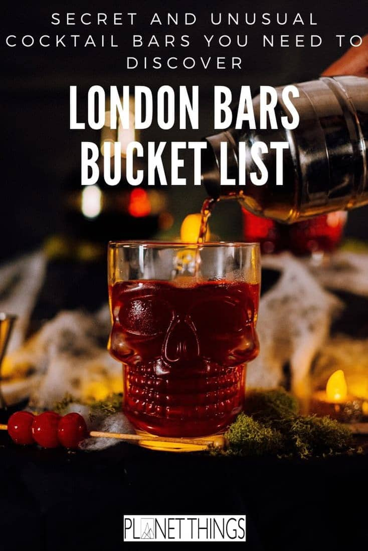 Unusual cocktail bars in London: Enjoy your drink in fancy teapots or in a secret speakeasy. Try to complete this London bars bucket list if you dare! #unusualCocktailBarsinLondon #LondonBarsBucketList #BestofLondon #Londondrinks